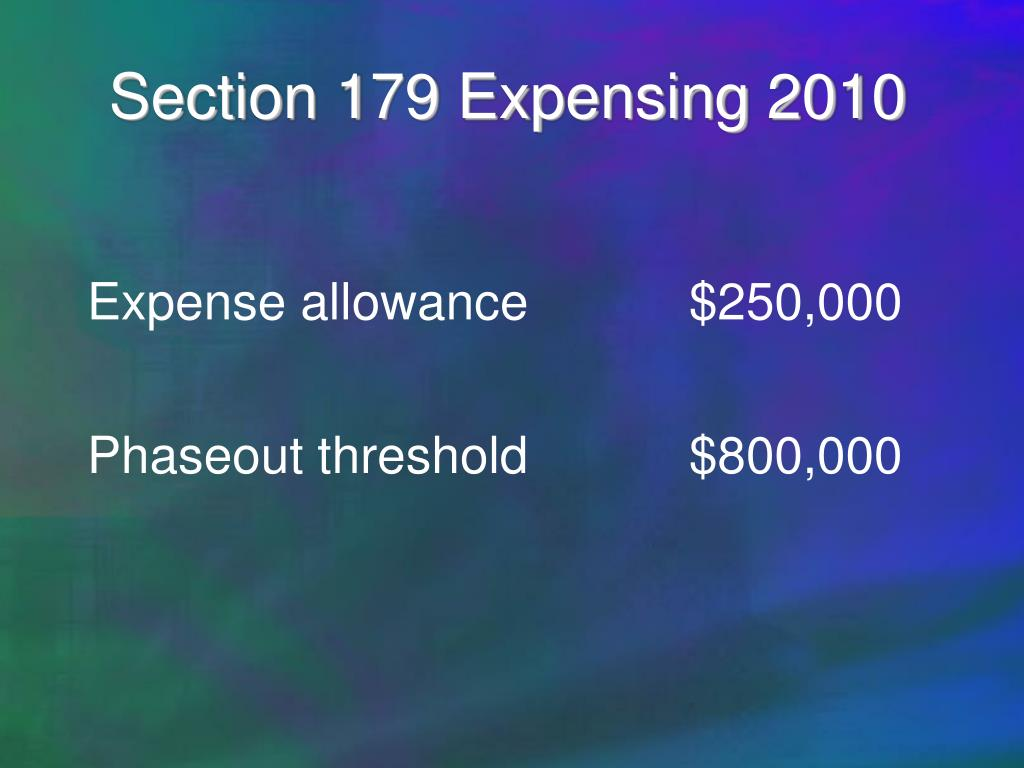 Section 179 Expensing 2010