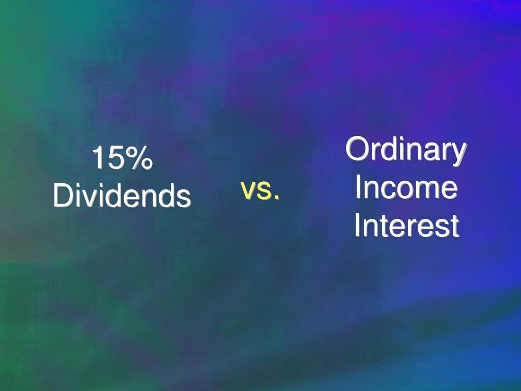 Ordinary Income Interest