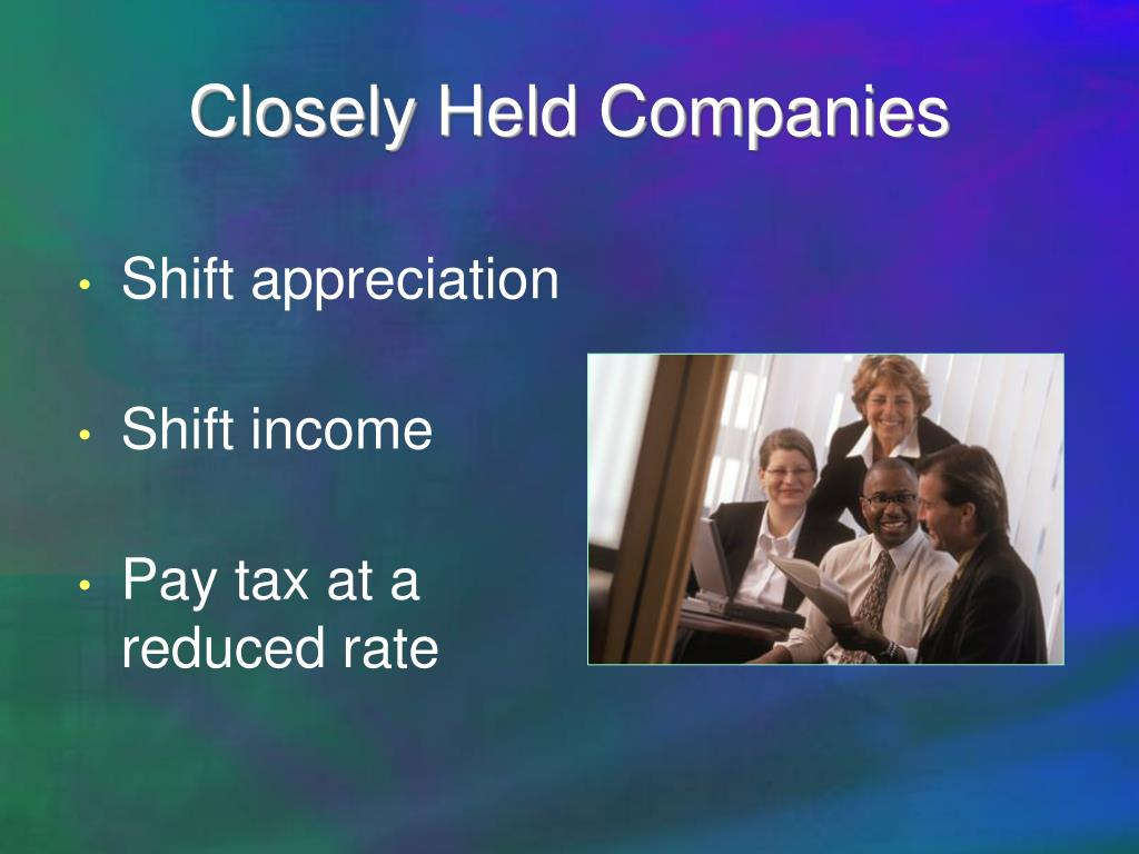 Closely Held Companies