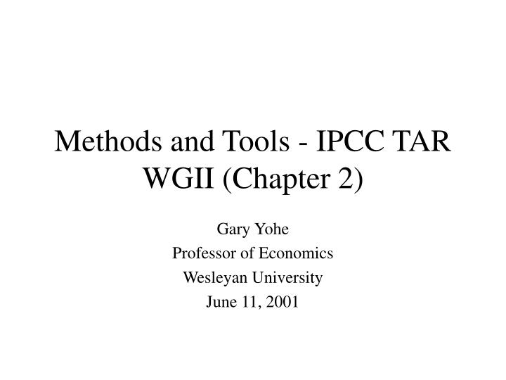 methods and tools ipcc tar wgii chapter 2 n.