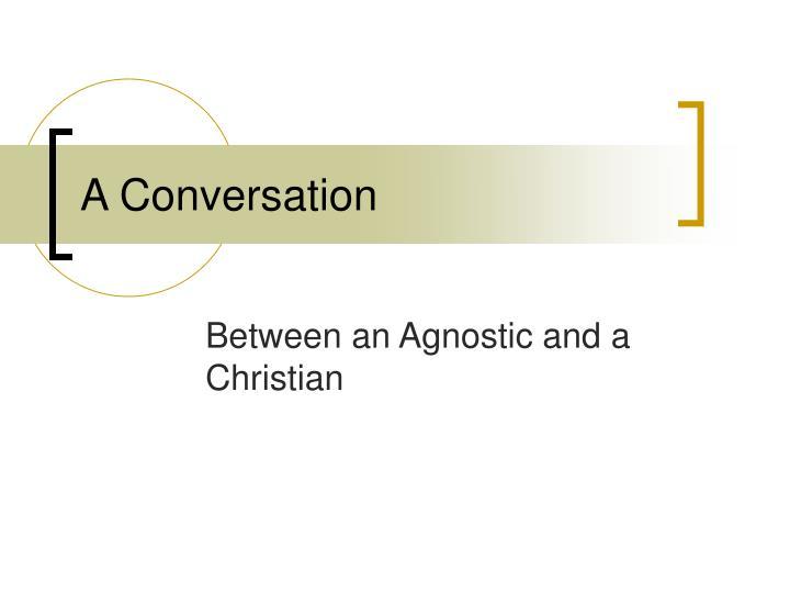 a conversation n.
