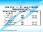 case study 4 iit sale of shares seller is individual