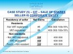 case study 5 cit sale of shares seller is corporate entity