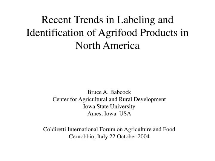 recent trends in labeling and identification of agrifood products in north america n.