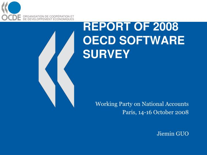 report of 2008 oecd software survey n.