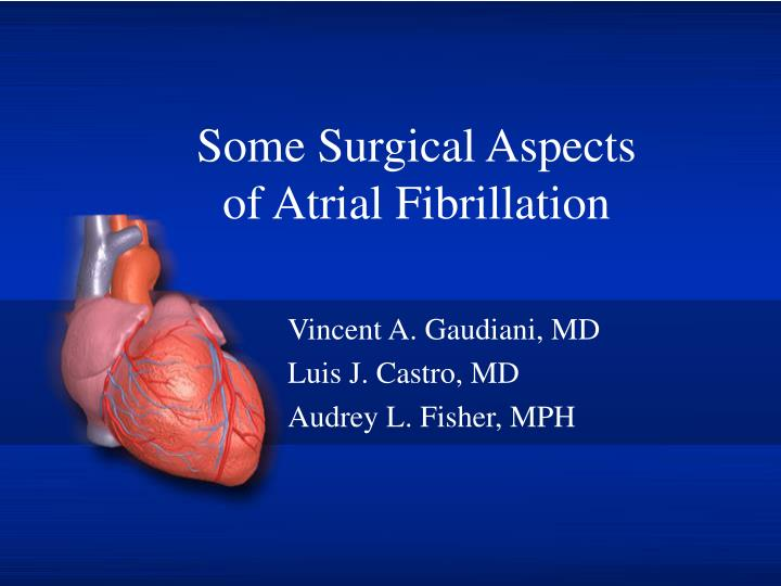 some surgical aspects of atrial fibrillation n.