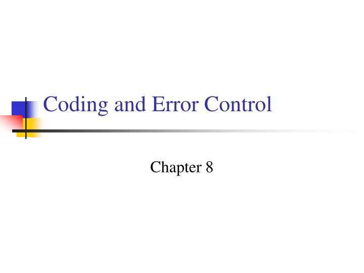 coding and error control n.