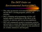 the dot order on environmental justice 1997