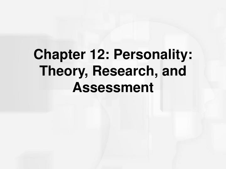 chapter 12 personality theory research and assessment n.