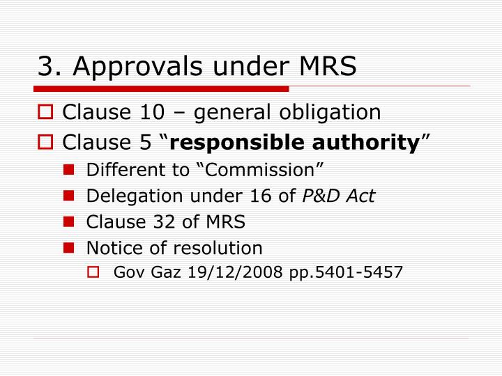 3. Approvals under MRS