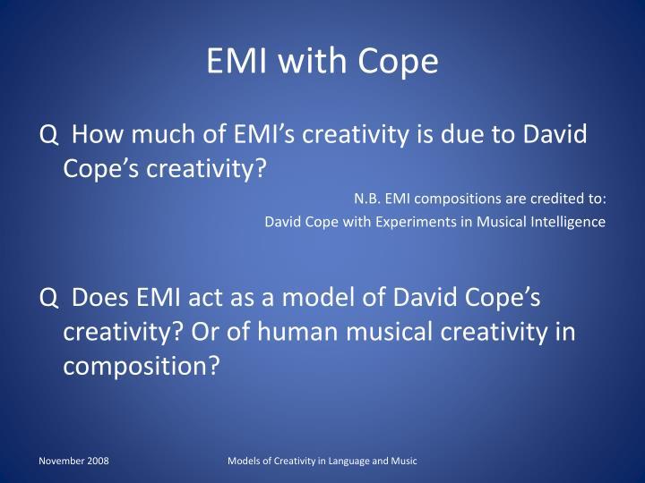 EMI with Cope