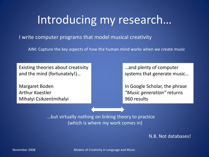 Introducing my research