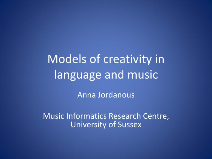 models of creativity in language and music n.