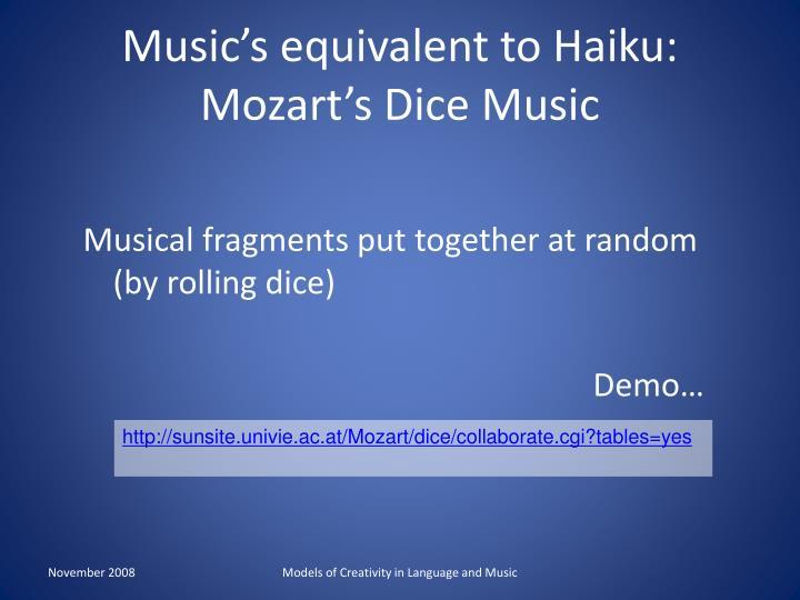 Music's equivalent to Haiku: