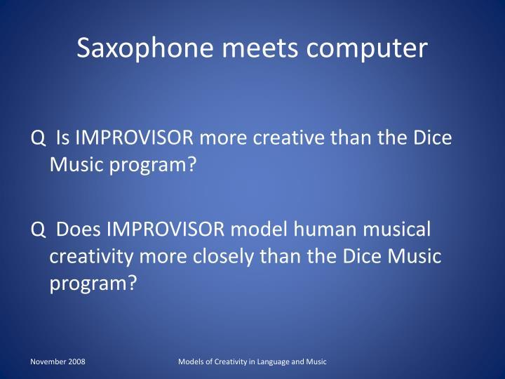 Saxophone meets computer