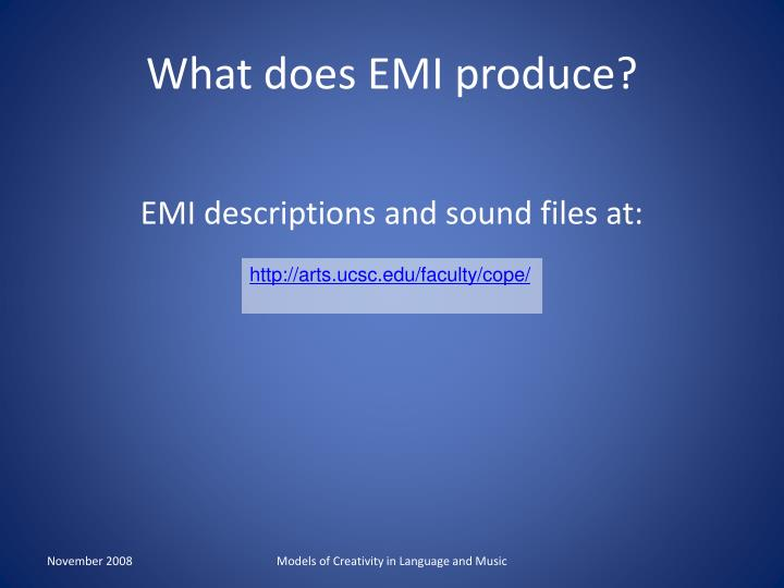 What does EMI produce?
