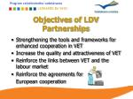 objectives of ldv partnerships