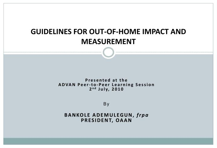 guidelines for out of home impact and measurement n.