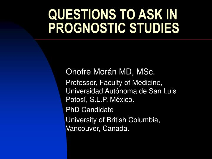 questions to ask in prognostic studies n.