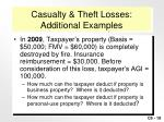 casualty theft losses additional examples