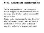 social systems and social practices
