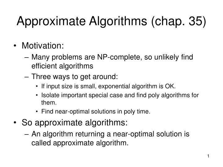 approximate algorithms chap 35 n.