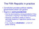 the fifth republic in practice