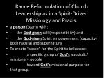 rance reformulation of church leadership as in a spirit driven missiology and praxis