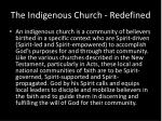 the indigenous church redefined
