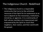 the indigenous church redefined1