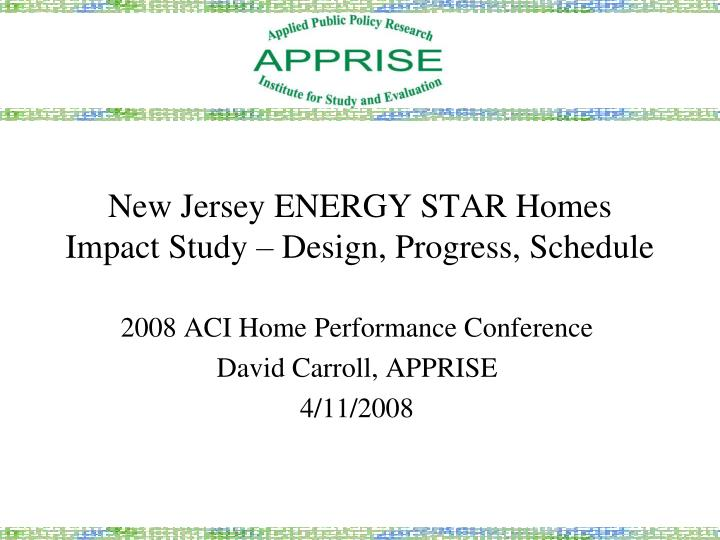 new jersey energy star homes impact study design progress schedule n.