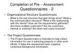 completion of pre assessment questionnaires 2