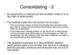 consolidating 2