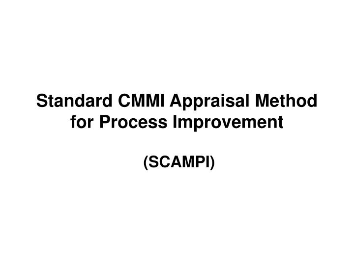 standard cmmi appraisal method for process improvement n.