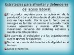 estrategias para afrontar y defenderse del acoso laboral