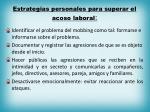 estrategias personales para superar el acoso laboral