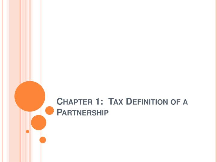chapter 1 tax definition of a partnership n.