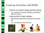 lead up activities and drills