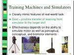 training machines and simulators