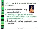 what is the best timing for information feedback