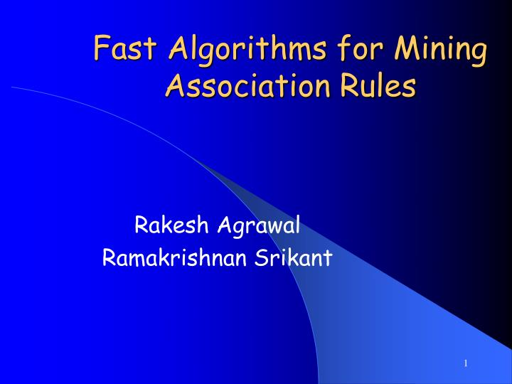 fast algorithms for mining association rules n.
