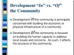 development in vs of the community