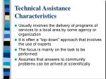 technical assistance characteristics