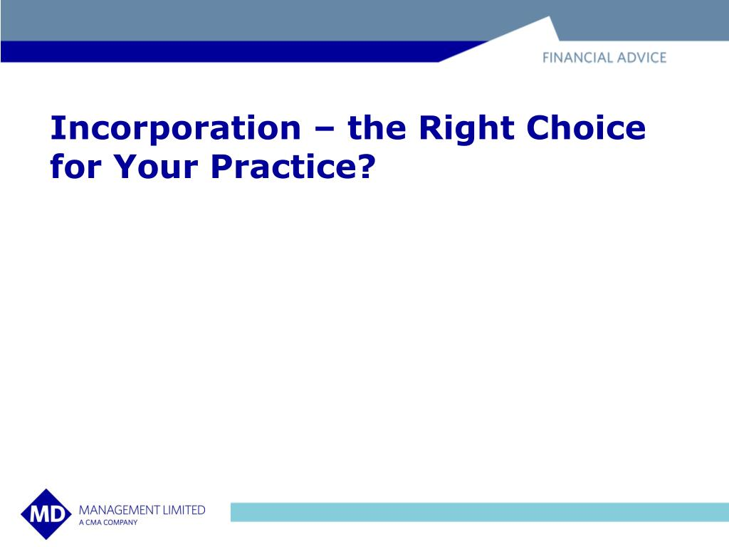 Incorporation – the Right Choice for Your Practice?