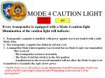 mode 4 caution light