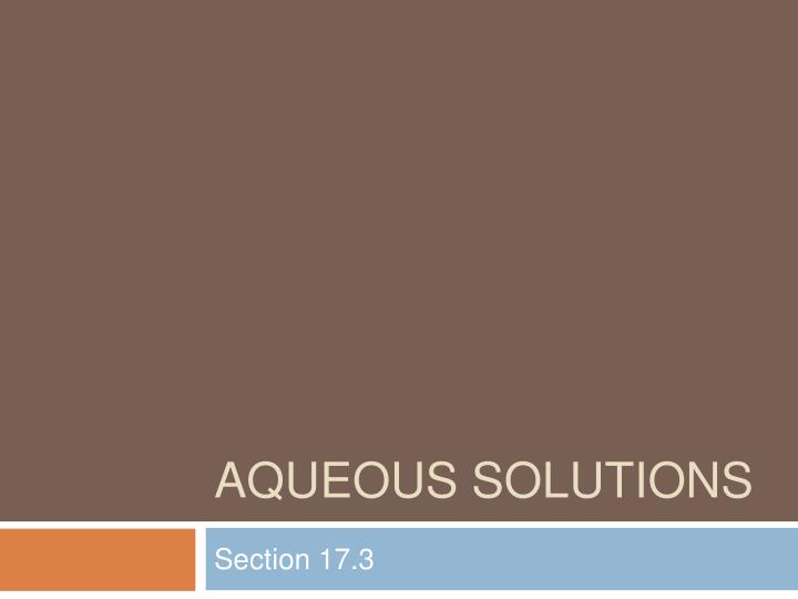 aqueous solutions n.