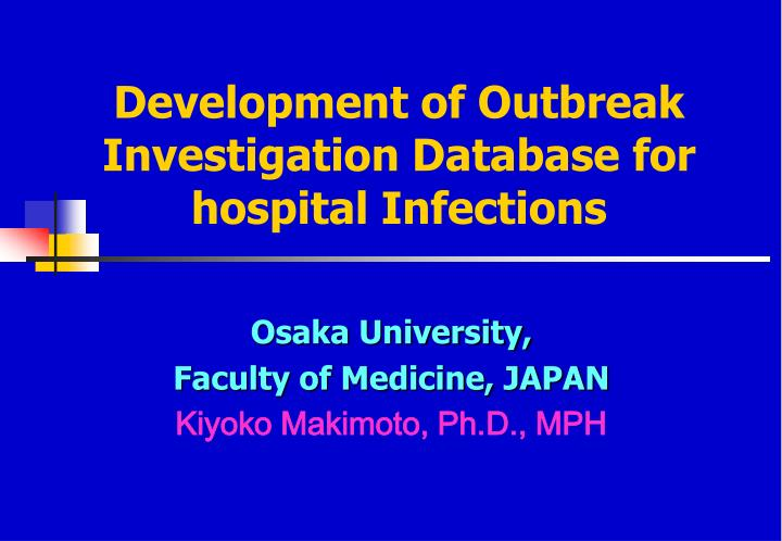 development of outbreak investigation database for hospital infections n.