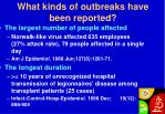 what kinds of outbreaks have been reported