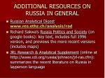 additional resources on russia in general