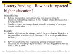 lottery funding how has it impacted higher education